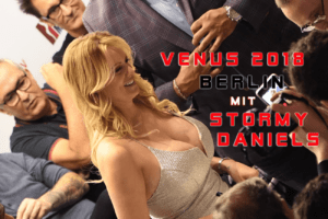 Stormy Daniels - Venus 2018 Berlin - Hot and More - Hot and More Blog - Miss Hot and More - Hot and More on Tour
